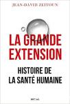 La Grande Extension: Histoire de la santé humaine