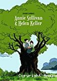 Annie Sullivan & Helen Keller