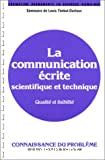 La Communication écrite scientifique et technique