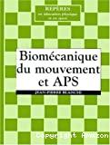 Biomécanique du mouvement et APS