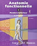 Anatomie fonctionnelle. Tome 2